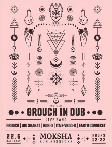 Moksha Sun Sessions - 22/06 After party hosting Grouch in Dub-LIVE